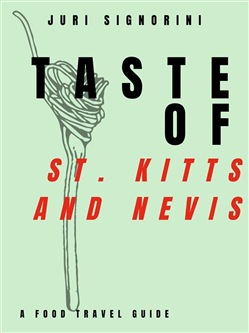 Image of Taste of... St. Kitts and Nevis eBook - Juri Signorini