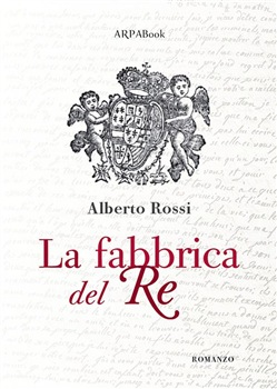 Image of La fabbrica del re eBook - Alberto Rossi