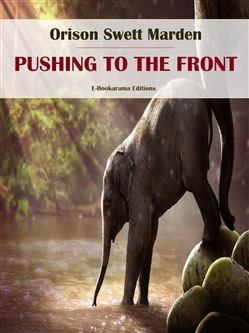 Image of Pushing to the Front eBook - Orison Swett Marden