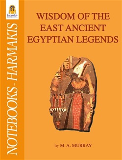 Image of Wisdom of the east ancient egyptian legends eBook - M. A. Murray