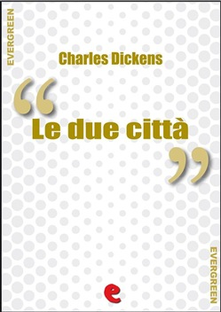 Image of Le Due Città (A Tale of Two Cities) eBook - Charles Dickens