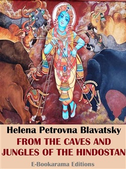 Image of From the Caves and Jungles of the Hindostan eBook - Helena Petrovna B