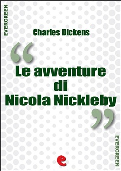 Image of Le Avventure di Nicola Nickleby (The Life and Adventures of Nicholas