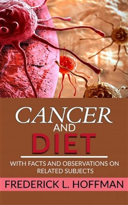 Image of Cancer and Diet - With facts and observations on related subjects eBo
