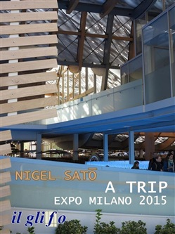 Image of A Trip. Expo Milano 2015 eBook - Nigel Sato