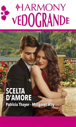 Image of Scelta d'amore eBook - Patricia Thayer,Margaret Way