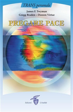 Image of Pregare pace eBook - James F. Twyman;Gregg Braden – Doreen Virtue