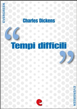 Image of Tempi Difficili (Hard Times) eBook - Charles Dickens