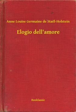 Image of Elogio dell'amore eBook - Anne Louise Germaine de Staël-Holstein