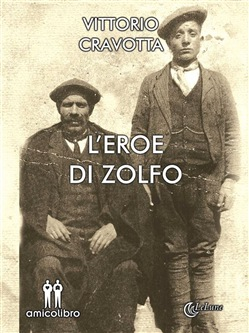 Image of L'eroe di zolfo eBook - Vittorio Cravotta