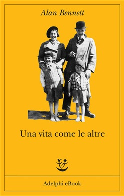 Image of Una vita come le altre eBook - Alan Bennett