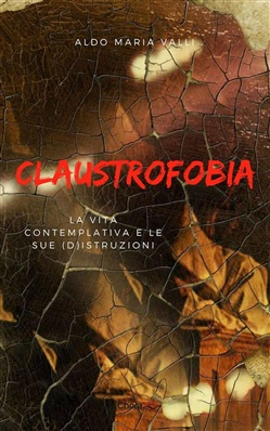 Image of Claustrofobia eBook - Aldo Maria Valli