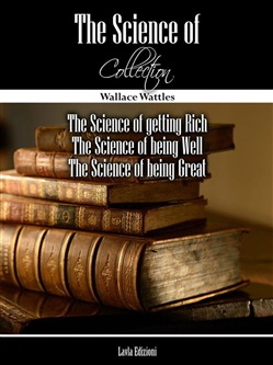 Image of The Science of... Collection eBook - Wallace Delois Wattles