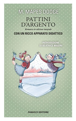 Image of Pattini d'argento. Unico con apparato didattico eBook - Mapes Dodge M