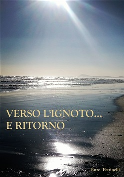 Image of Verso l'ignoto... e ritorno eBook - Enzo Pettinelli