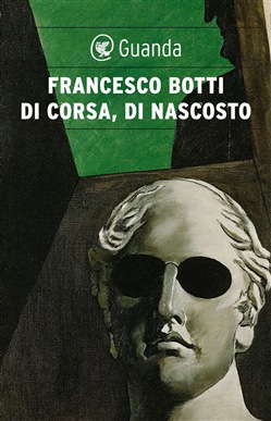 Image of Di corsa, di nascosto eBook - Francesco Botti