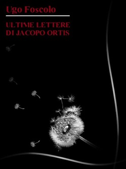 Image of Ultime lettere di Jacopo Ortis eBook - Ugo Foscolo