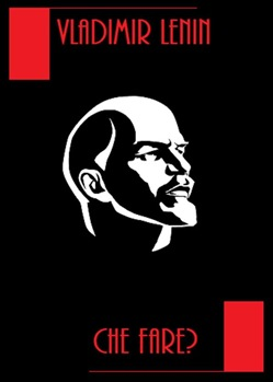 Image of Che Fare? eBook - Vladimir Ilic Lenin