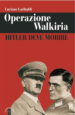 Image of Operazione Walkiria eBook - Luciano Garibaldi