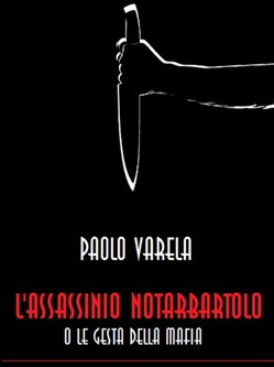 Image of L'assassinio Notarbartolo o le gesta della mafia eBook - Paolo Valera
