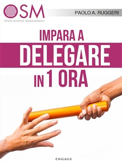 Image of Impara a delegare in 1 ora eBook - Paolo A. Ruggeri