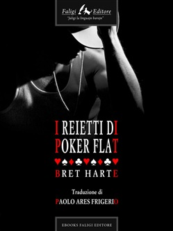 Image of I reietti di Poker Flat eBook - Bret Harte
