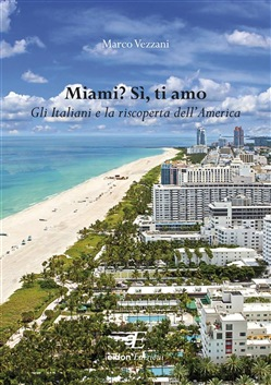 Image of Miami? Sì, ti amo eBook - Marco Vezzani;??? IT???