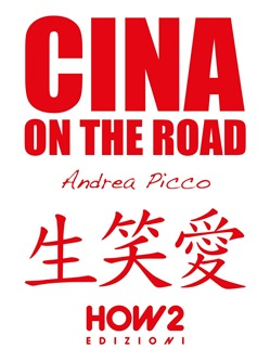 Image of CINA ON THE ROAD eBook - Andrea Picco
