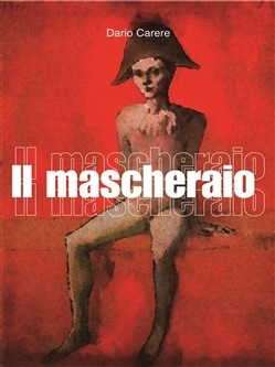 Image of Il Mascheraio eBook - Dario Carere