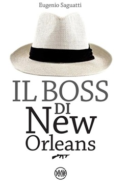 Image of Il Boss di New Orleans eBook - Eugenio Saguatti,Massimiliano Enrico