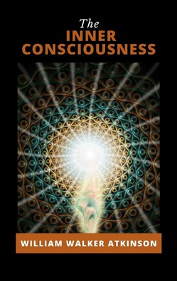 Image of The Inner Consciousness eBook - William Walker