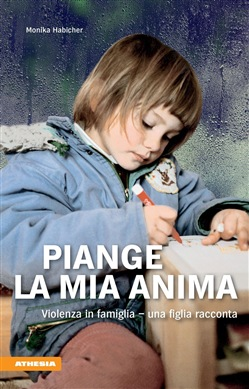 Image of Piange la mia anima eBook - Monika Habicher,Vera Nicolussi-Leck,Helmu