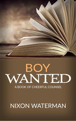 """Image of """"Boy Wanted"""" - A Book of Cheerful Counsel eBook - Nixon Waterman"""