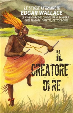 Image of Il creatore di re eBook - Edgar Wallace