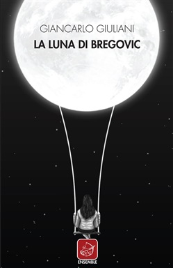 Image of La luna di Bregovic eBook - Giancarlo Giuliani