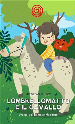 Image of Lombrellomatto e il cavallo eBook - Francesca Marchetto