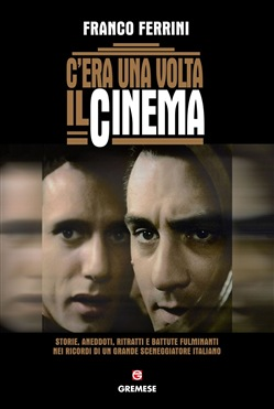 Image of C'era una volta il cinema eBook - Franco Ferrini