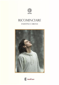 Image of Ricominciare eBook - Faustine Carlyle