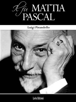 Image of Il Fu Mattia Pascal eBook - Luigi Pirandello