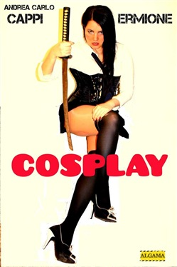 Image of Cosplay eBook - Andrea Carlo Cappi,Ermione