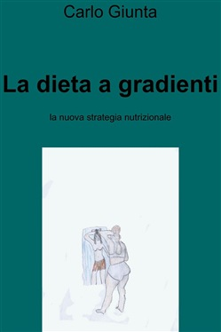 Image of La dieta a gradienti eBook - Carlo Giunta