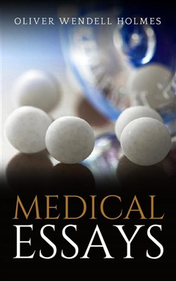 Image of Medical Essays eBook - Oliver Wendell Holmes