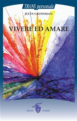 Image of Vivere ed Amare eBook - Jules Grossman