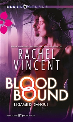 Image of Blood bound - legame di sangue eBook - Rachel Vincent