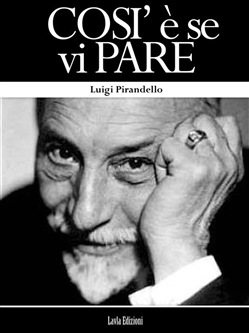 Image of Cosi` e` se vi pare eBook - Luigi Pirandello