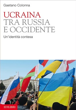 Image of Ucraina tra Russia e Occidente eBook - Gaetano Colonna