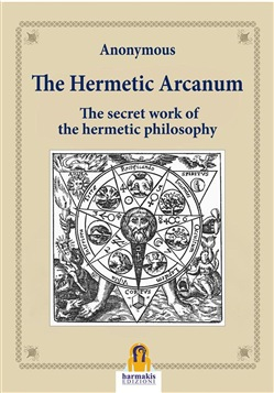 Image of The Hermetic Arcanum eBook - Anonymous;Paola Agnolucci