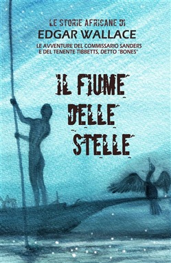 Image of Il fiume delle stelle eBook - Edgar Wallace,Mauricio Dupuis
