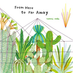 Image of From Here to Far Away eBook - Noemi Vola