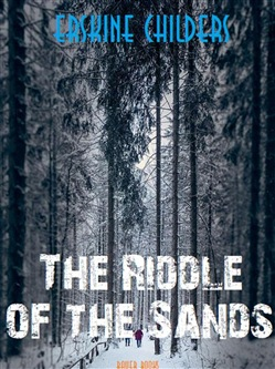 Image of The Riddle of the Sands eBook - Erskine Childers;Bauer Books